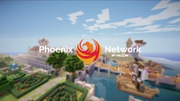 ✰✰Phoenix Network 1.8✰✰ Factions ✴ Towny ✴ mcMMO ✴ Custom Potions ✴ Unique Systems