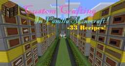 Custom Crafting | Vanilla Minecraft | 33 New Recipes! Minecraft