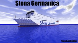 Stena Germanica [1:1 Scale] [Swedish Ferry] Minecraft Map & Project