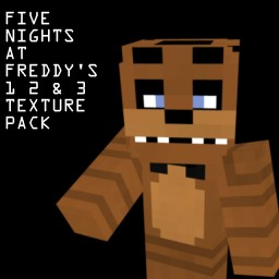 Five Nights At Freddy's 1 2 and 3 Building Pack (WIP) Updated 3/5/2015
