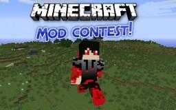 Minecraft Mod Contest!! ENDS 3/7/15!!!!