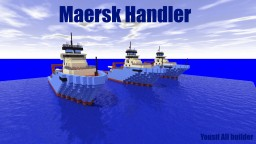Maersk Handler [1:1 Scale] [Anchor Handling Vessel] Minecraft Map & Project