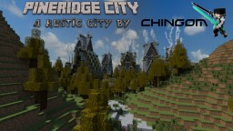 Rustic | Pineridge City Minecraft Map & Project