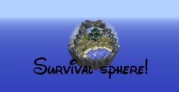 Survival sphere by dizzy1386! Minecraft Map & Project