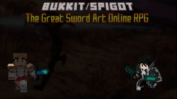 [DEAD/INACTIVE SINCE 2015] The Great Sword Art Online RPG [Bukkit/Spigot] Minecraft Mod