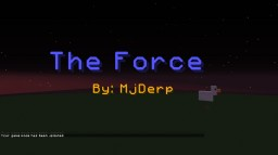 THE FORCE OCI {One Command-Block Invention} Minecraft Map & Project