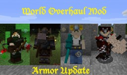 [1.8][Forge] World Overhaul Mod! Weapons, Armor, Tools, Decorations, Siege Weapons and More!
