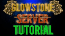 How to Make a Glowstone Server Minecraft Blog