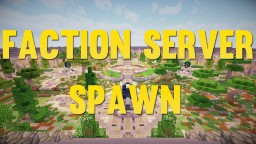 Minecraft Factions PvP Spawn Minecraft Project