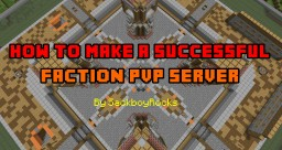 How To Make A Successful Faction/PvP Server Minecraft Blog Post
