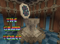 The Grand Toilet - [150 Subscriber Special] Minecraft Map & Project
