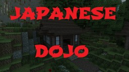Japanese Dojo Minecraft Map & Project