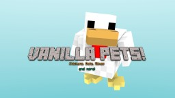 Vanilla Mob Pets (Chickens, Bats, Slimes, and more!) No mods needed! Minecraft Map & Project