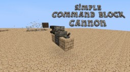 A simple command block cannon! Minecraft