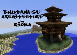 Bhutanese Architecture by Zioka Minecraft Project
