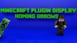 Minecraft Plugin Homing Arrow Review! Minecraft Blog Post