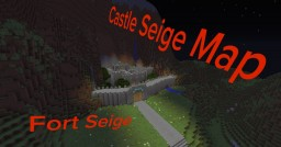 Castle Siege Map submission: FORT SEIGE- for Mineplex Minecraft Map & Project
