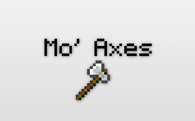 Mo Axes Mod