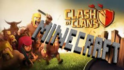 clash of clans minecraft edition Minecraft Map & Project