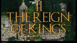 Reign of Kings: Part 2 Adventure/Survival Minecraft Map & Project