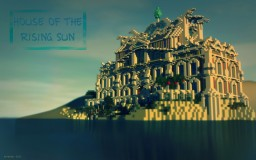 House of the Rising Sun Minecraft Project