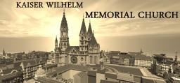 Replica Kaiser Wilhelm Gedächtniskirche/Kaiser Wilhelm Memorial Church Minecraft