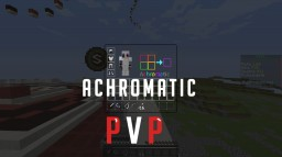Achromatic PvP 1.8 - Default Edit Minecraft Texture Pack