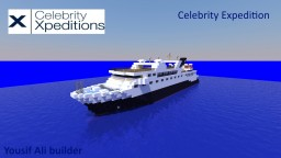 Celebrity Expedition [Expedition Cruise Ship] [1:1 Scale] Minecraft Map & Project
