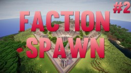 Faction Spawn - [Small] - [1.8] Minecraft Project