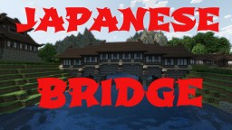 Japanese Bridge Minecraft Map & Project