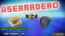 [FREE TO USE] ASERRADERO [SKYWARS] Minecraft Map & Project