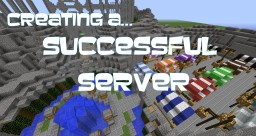Tips & Tricks to Starting a Server