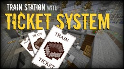 Automatic Train Station with Ticket System [vanilla] Minecraft