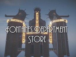 Fontaines Department Store Minecraft Project