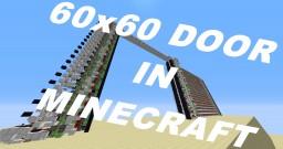 60x60 Piston Door. Biggest current door in Minecraft. Minecraft Map & Project