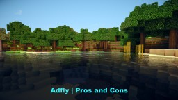 Adfly | Pros and Cons