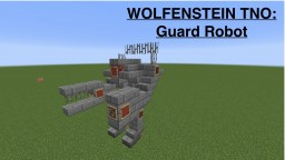 Wolfenstein The New Order: Guard Robot Minecraft Map & Project