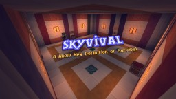 Skyvival v.1.3 - A New Definition of Sky Survival! (New Dungeon!) Minecraft Project