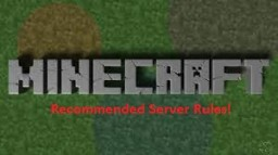 Server rules that SHOULD be implemented to your servers! Minecraft
