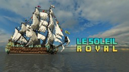 1st rate ship of the line: ~*Le Soleil Royal*~ Full interior build - World DL Minecraft Map & Project