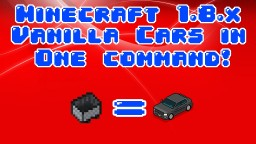 Vanilla Cars in a single command! Minecraft Blog Post