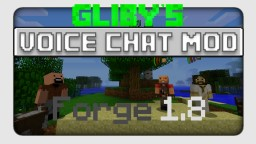 [Gliby's Voice Chat Mod] - Voice Chat in Minecraft?! [JUST UPDATED] Minecraft Mod