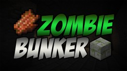 Zombie Bunker Minecraft Project