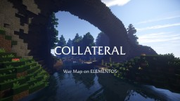 Collateral ❖ CTF & TDM Map Minecraft Map & Project