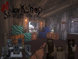 Strange Workshop RP [64x64][Alpha 0.72] Minecraft Texture Pack