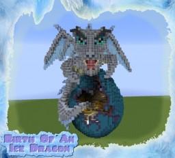 Birth of an Ice Dragon Minecraft