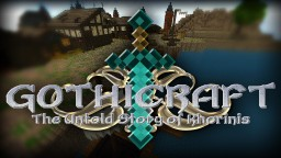 Gothicraft: The Untold Story of Khorinis 1.7.10 Minecraft Project
