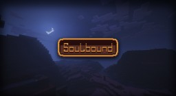 SoulBound - Vers 0.92 ~ DISCONTINUED Minecraft