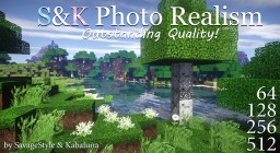 S&K Photo Realism (x512, x256, x128, x64) HD Minecraft