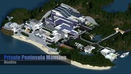 Modern - Private Peninsula Mansion《私人半岛大豪宅》 Minecraft Map & Project
